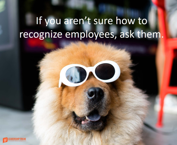 Dog with sunglasses saying Not sure how to recognize employees? ASK THEM.