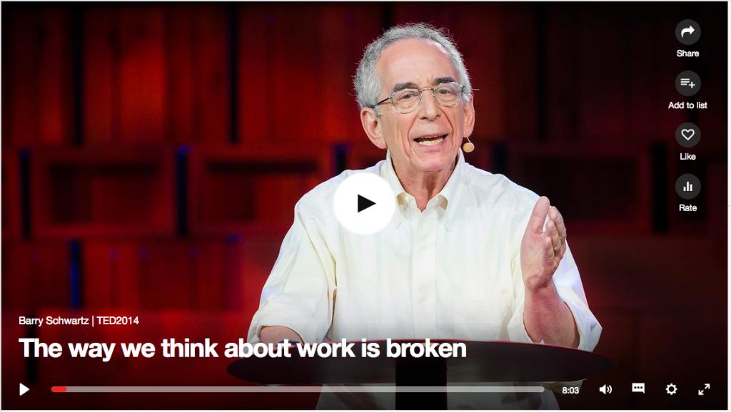 TED Talk by Barry Schwartz