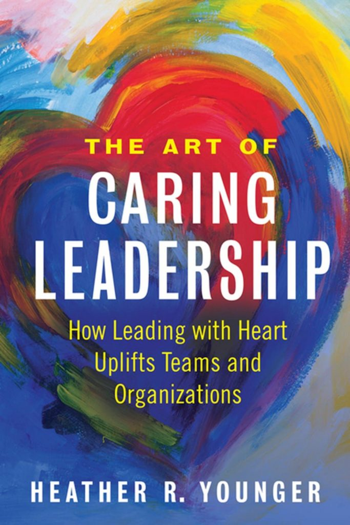 The Art of Caring Leadership Book